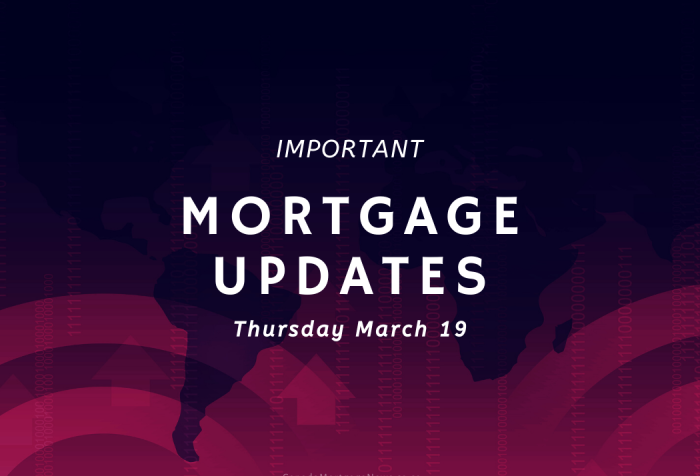 Important Mortgage Updates Thursday March 19